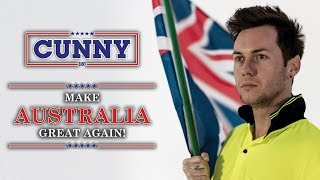 make australia great again    cunny for pm