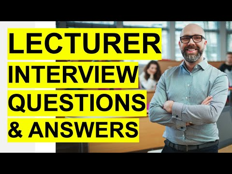 LECTURER Interview Questions & Answers! (PASS Your University Or College Lecturer Interview!)