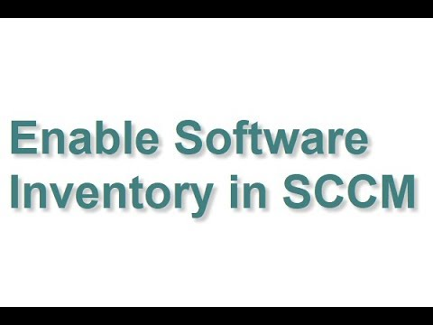 Enable Software Inventory in SCCM