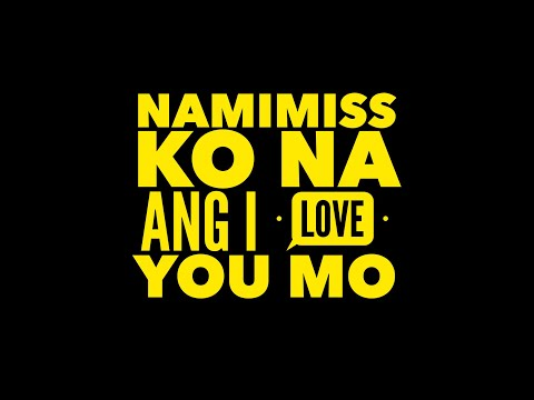 Namimiss Ko Na Ang I Love You Mo - MM & MJ