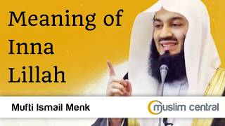 Gambar cover Meaning of Inna Lillah  - Mufti Menk