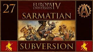 EUIV Extended Timeline Sarmatian Subversion 27