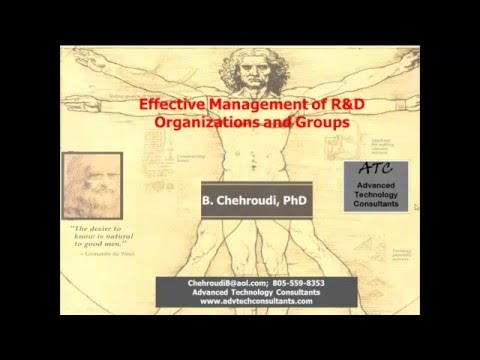 Effective Management of Research and Development (R&D) Teams and Organizations Dr Bruce Chehroudi