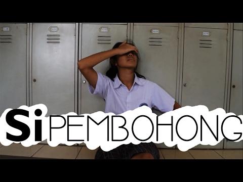 Si Pembohong ( Short Film )