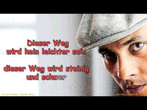 Xavier Naidoo  Dieser Weg  Instrumental With  Lyrics   Remix By Rolf Rattay