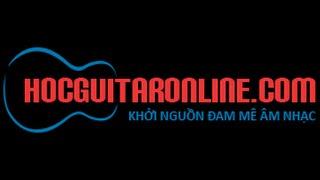 [Guitar Cơ Bản] - Bài 1: Làm quen với guitar và cách luyện tay phải
