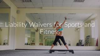 Liability Waivers for Sports and Fitness