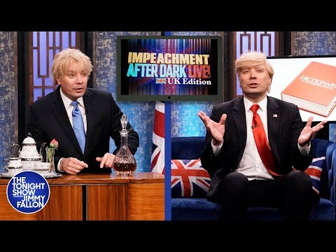 Impeachment After Dark: Trump and Boris Johnson Got Parent-Trapped