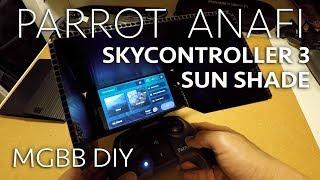 Parrot Anafi Skycontroller 3 DIY Sun Shade