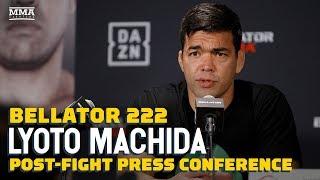 Bellator 222: Lyoto Machida Post-Fight Press Conference - MMA Fighting