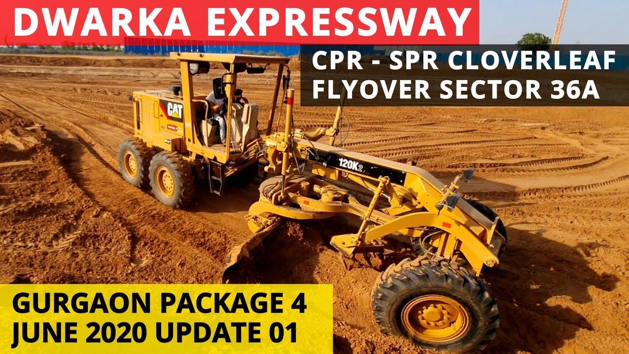 Dwarka Expressway Central Peripheral Road (CPR - SPR Cloverleaf Flyover) Sector 36A June 01 Update