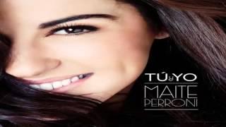 Baixar Maite Perroni - Solo Tu Y Yo [Single 2013]