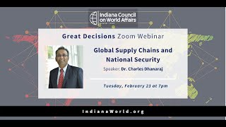 Great Decisions: Global Supply Chains and National Security