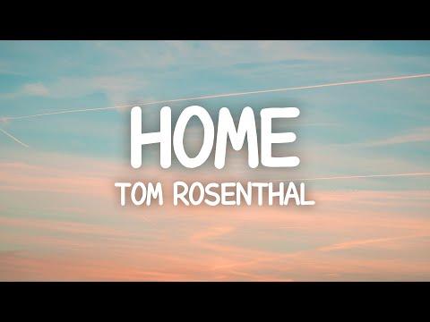 Tom Rosenthal - Home (Lyrics) Cover