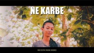 NE KARBE || NEW SADRI HIP HOP || NKB