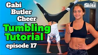 Tumbling Tutorial | Episode 17 | Gabi Butler Cheer