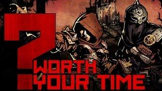 Darkest Dungeon - Worth Your Time?