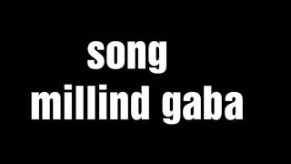 Millind gaba song chura liya Hai tumne Jo dilko@yug