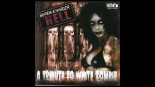 Creature Of The Wheel - Shallows of the Mundane - Tribute To White Zombie - Super Charger Hell