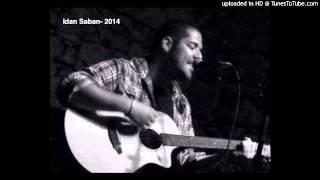 Idan saban- 2 Too good  2014