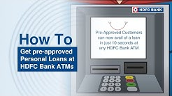 Need cash urgently? Get pre-approved personal loans at HDFC Bank ATMs HDFC Bank, India