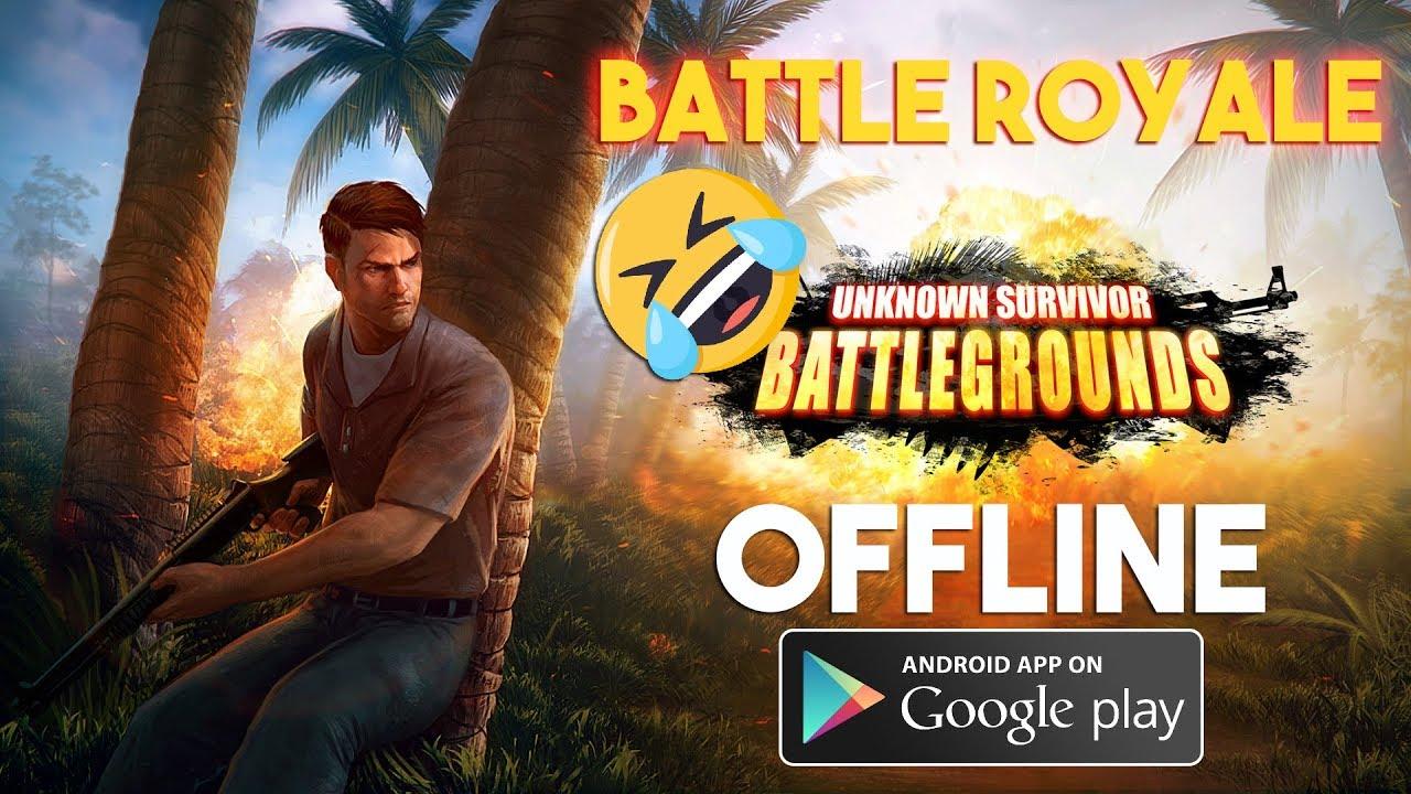 Offline Battle Royale :D Unknown Survivor - Battlegrounds Gameplay Android