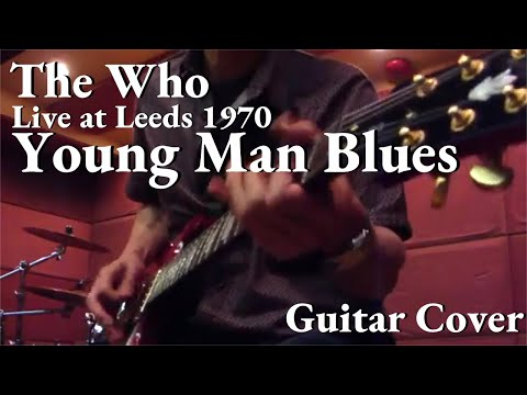 The Who Young Man Blues Guitar Cover