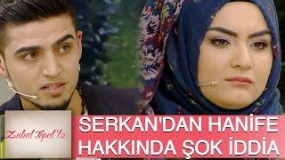 Zuhal Topal'la 86. Bölüm (HD) | Serkan'dan Hanife ile İlgili Şok İddia!
