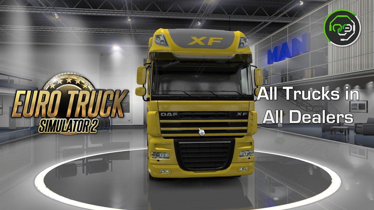 Euro Truck Simulator 2 V1 28 All Trucks In All Dealers Youtube