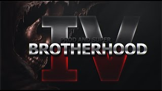 Brotherhood 4 | Dualtage By Prod & Super Edited By RK & Mehow