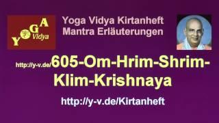 Om Hrim Shrim Klim Krishnaya Govindaya - Übersetzung und Bedeutung 605