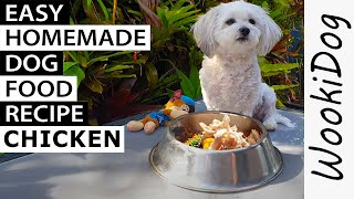 Homemade DOG FOOD recipe Chicken (With Yummy EGGY Rice) Wookidog Maltese Shih Tzu recommendations