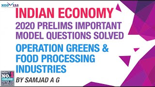 OPERATION GREENS & FOOD PROCESSING INDUSTRIES | INDIA'S BEST ECONOMY CLASSES FOR CIVIL SERVICES