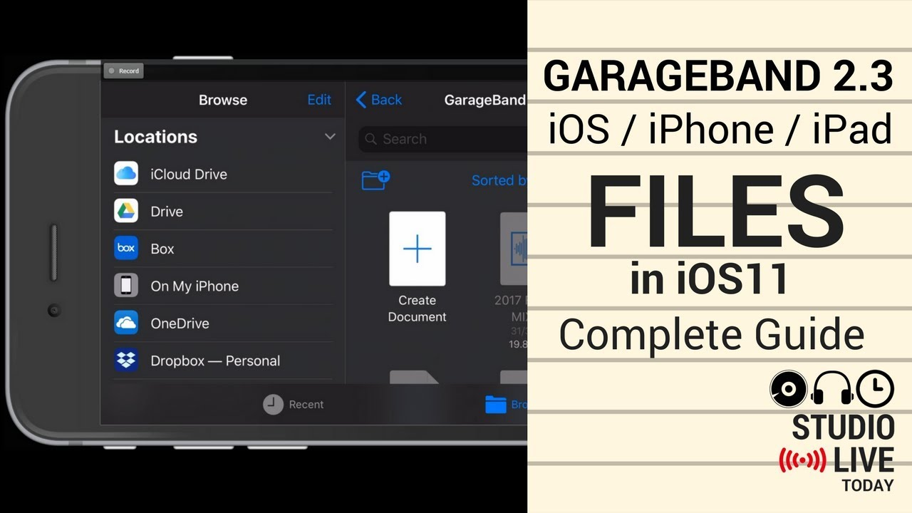 Files in GarageBand 2 3 & iOS 11 - Complete Guide (iPhone/iPad)