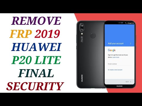 REMOVE FRP HUAWEI P20 LITE ● FINAL SECYRITY 2019 ● FIX APP NOT INSTALLED ● ANE-LX1