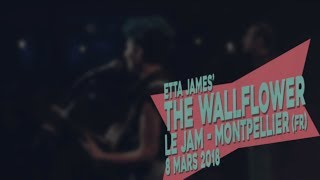 Acoustik Ladyland | The Wallflower (Etta James) | Le JAM - Montpellier