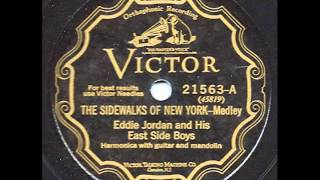 The Sidewalks of New York-Medley - Eddie Jordan and his East Side Boys