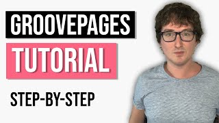 GroovePages Tutorial For Beginners  Build Your First Funnel