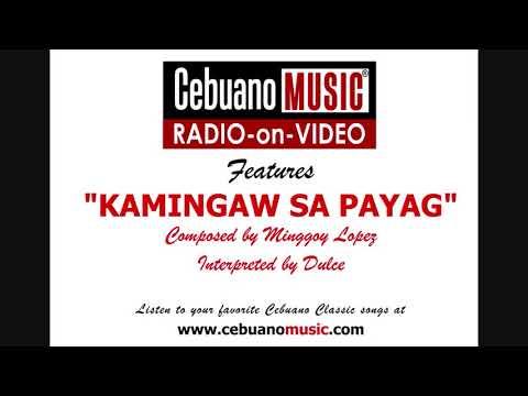 Kamingaw Sa Payag - DULCE