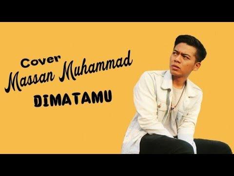 Dimatamu - Massan Muhammad [COVER] - LIRIK VIDEO || KERENN ABIZZZ