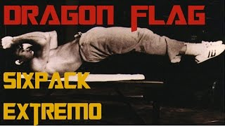 Dragon Flags: ejercicio para un Six Pack Extremo - Adicto Al Fitness