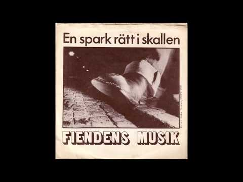 Fiendens Musik  -  En Spark Rätt I Skallen FULL 7´´  (1978)