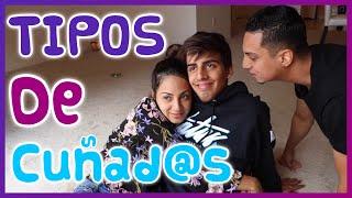 Adriana Luna- Tipos de Cuñados ft. Daniel El Travieso