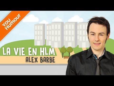 ALEX BARBE - La vie en HLM