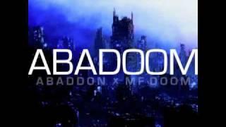 Abaddon x MF DOOM - On The Gas