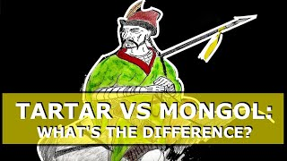Tartar vs Mongol: What's the difference?