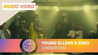 Young Ellens - Dinnertime ft. Esko