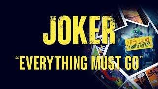 "Joker - ""Everything Must Go"" : Film's True Meaning - Video Essay"