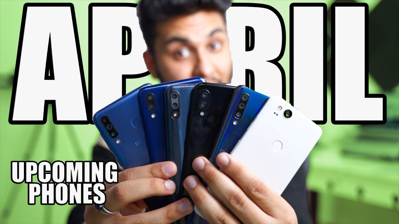 TOP 5 UPCOMING MOBILE PHONES IN INDIA APRIL 2019