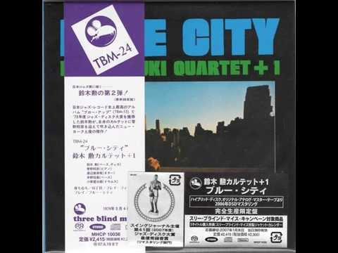 Isao Suzuki Quartet +1   Blue City